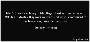 More Wendy Liebman Quotes