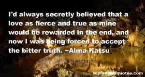 Alma Katsu Quotes Pictures