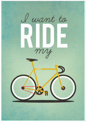 Want to Ride my Bicycle
