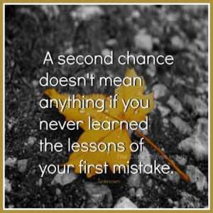 second chance picture quotes image sayings