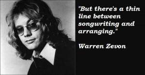 Warren zevon famous quotes 2
