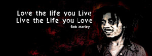 Bob Marley Life Quotes Facebook Timeline Cover