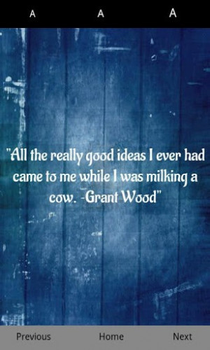 ... good-ideas-i-ever-had-came-to-me-while-i-was-milking-a-cow-grant-wood