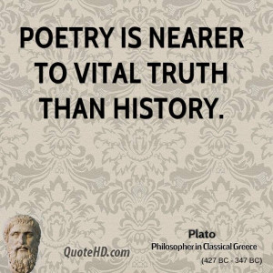 plato-poetry-quotes-poetry-is-nearer-to-vital-truth-than.jpg