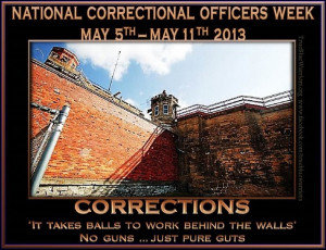 Correctional Officer Quotes Correctional officers week.