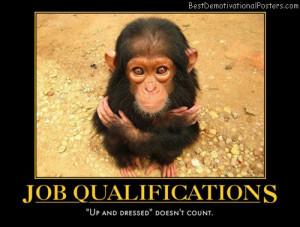 job-qualifications-interview-humor-chimpanzee-best-demotivational ...