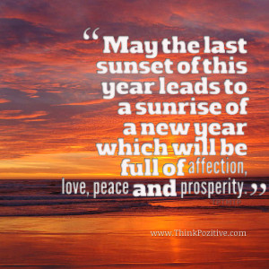 May The Last Sunset of This Year Lead to a Sunrise of a New Year Which ...