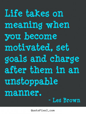 ... les brown more motivational quotes inspirational quotes friendship