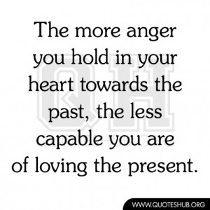 The More Anger You Hold In