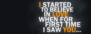 quote i started to believe in love when for first time i saw you image ...