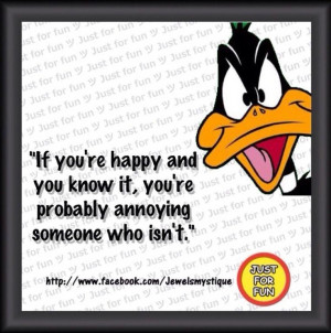 Daffy Duck Love Quotes Love me Some Daffy Duck