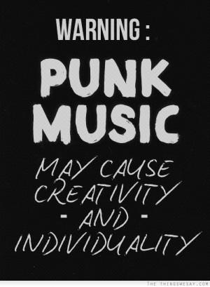 Warning punk music may cause creativity and individuality