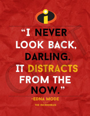 the incredibles quotes from disney s movie about family the
