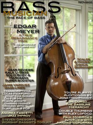 Bass Musician Magazine Featuring Edgar Meyer – November 2011 Issue