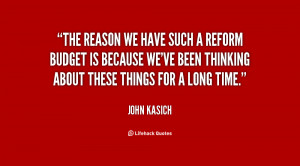 quote-John-Kasich-the-reason-we-have-such-a-reform-21779.png