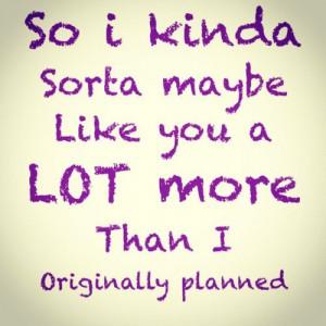 Kinda Sorta Maybe #Quotes #TrueStory