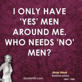 Mae West Quotes On Agi...