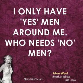 Mae West Quote Men
