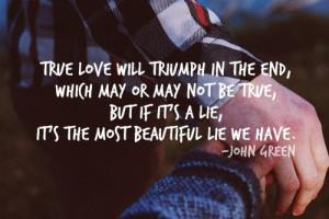 john green, lie, quote, true love