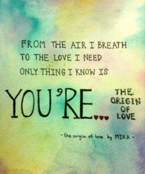 Mika Quotes, Lyric Quotes, Originals, Songs Lyrics Quotes