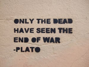 Only the Dead Have Seen the End of War - Plato in Fave quotes of all ...
