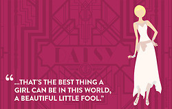 Some of my favorite quotes from The Great Gatsby. I hope they make it ...