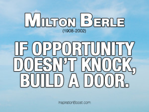 Milton Berle Opportunity Quotes