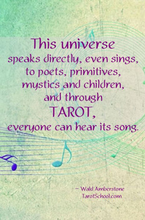 ... Tarot, everyone can hear its song.