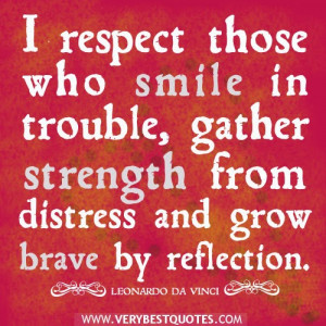 respect-quotes-smile-quotes-strength-quotes-grow-brave-quotes.jpg