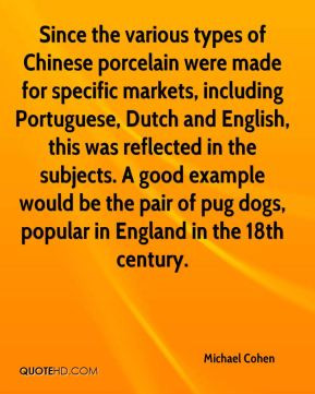Michael Cohen - Since the various types of Chinese porcelain were made ...