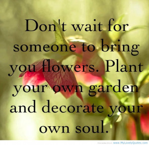 Facebook Quotes About Life Lessons: Do Not Wait For Someone To Bring ...