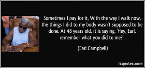 More Earl Campbell Quotes