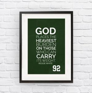 Reggie White #92 Philadelphia Eagles Inspirational Quote Print