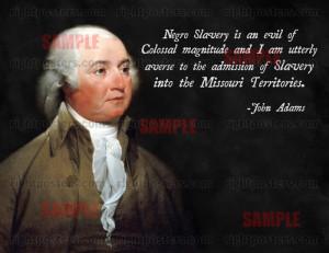 John Adams Slavery Quote Poster