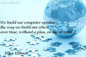 We Build Our Computer Systems The Way We Build Our Cities