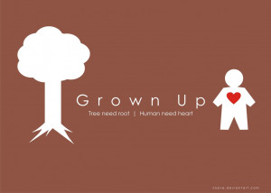 Quote : Grown Up by ZOEVE