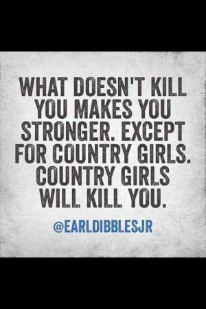 Quote #county #girl