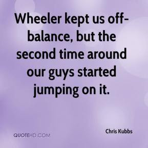 ... -balance, but the second time around our guys started jumping on it