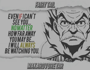 Fairy Tail - Makarov Dreyar Quote by MegaBleachy