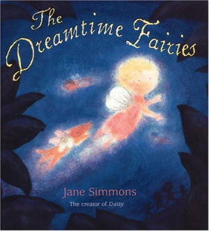 "Start by marking ""The Dreamtime Fairies"" as Want to Read:"