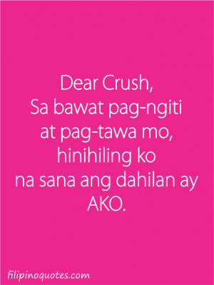 Dear CRUSH, Pasmile-smile ka pa dyan, Ma-iinlove na naman ako sayo ...
