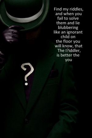 the Riddler Arkham City quote