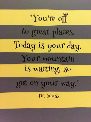Oh the Places You'll Go (Dr. Seuss) Wall Quote: Gray and Yellow