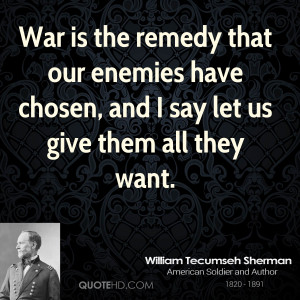 william-tecumseh-sherman-william-tecumseh-sherman-war-is-the-remedy ...