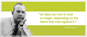 ... Magic Depending On The Talent That Rubs Against It - Advertising Quote