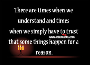 trust-that-some-things-happen-for-a-reason.jpg