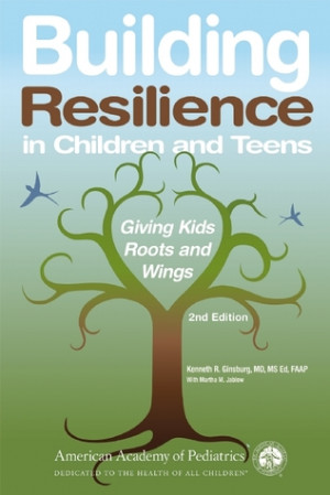 "Start by marking ""Building Resilience in Children and Teens: Giving ..."