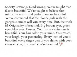 Society is wrong. Dead wrong