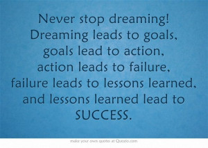 ... failure leads to lessons learned, and lessons learned lead to SUCCESS