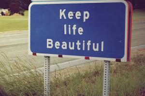 beautiful-keep-quote-road-sign-sign-Favim.com-131431.jpg